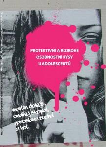 Protektivní a rizikové osobnostní rysy u adolescentů
