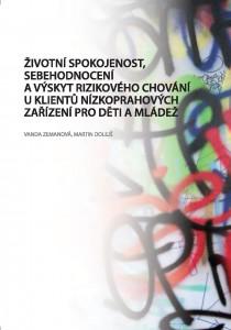 Nová publikace Zemanové a Dolejše věnující se životní spokojenosti a rizikovému chování